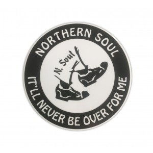 Northern Soul It'll Never Be Over Sticker - Black